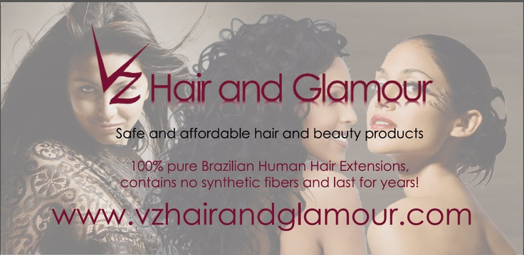 VZ Hair and Glamour www.vzhairandglamour.com Brazilian Human Hair Extensions, Brazilian Hair Extensions, Semi Permanent Mascara from