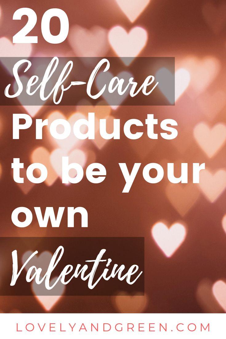 Die besten Self-Care-Produkte, wenn Sie Ihr eigener Valentinstag sind (oder selbst wenn Sie kein …   – Journey to a Life You Love