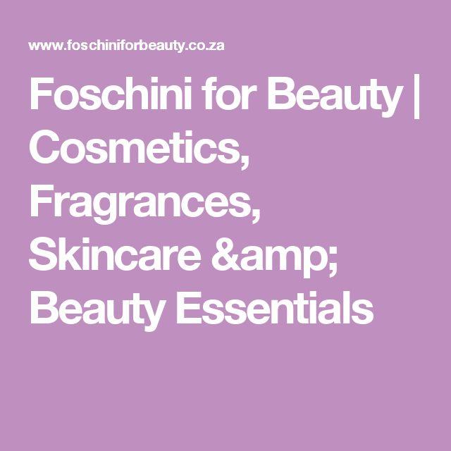 Foschini for Beauty | Cosmetics, Fragrances, Skincare & Beauty Essentials