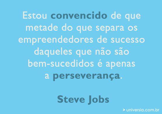 15 frases motivacionais de Steve Jobs                                                                                                                                                      Mais