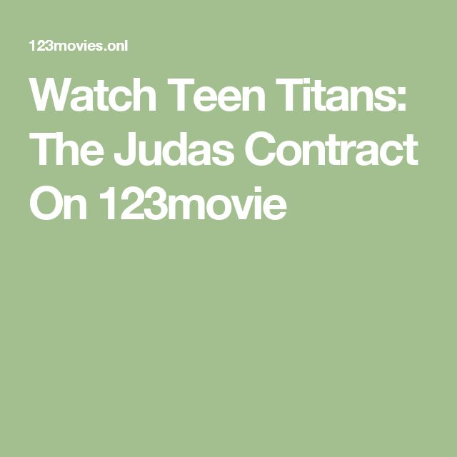 Watch Teen Titans: The Judas Contract On 123movie