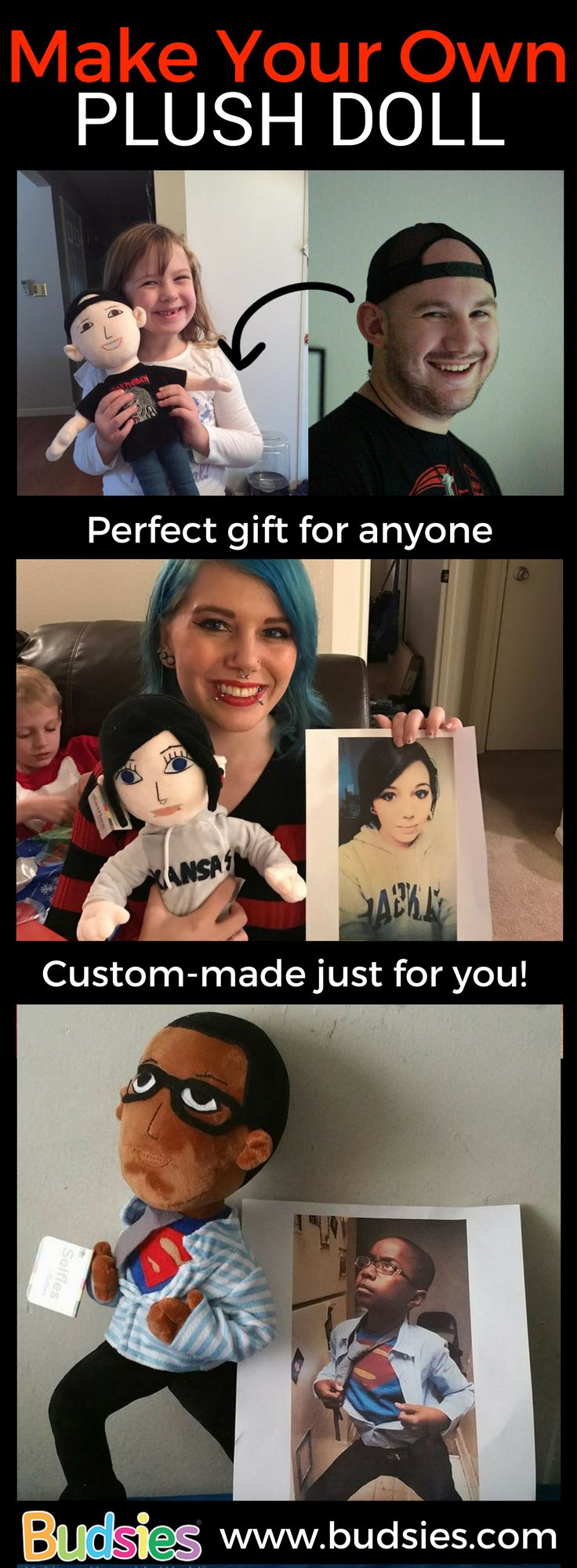 THE COOLEST GIFT EVER! You can submit a photo of yourself or a loved one and Budsies will turn it into a custom plush doll. The dolls are hand-made and are a great gift idea for both kids and adults. Create your own personalized doll at www.budsies.com and surprise your loved ones with a gift they'll never forget! #customgifts