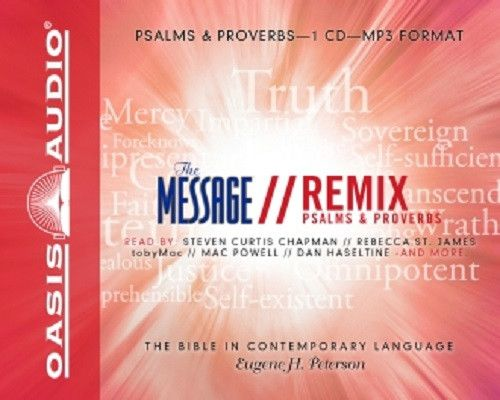 The Message Bible Remix Psalms & Proverbs By Eugene H. Peterson MP3