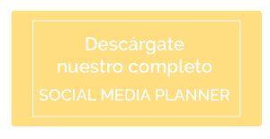 Descárgate el Social Media Planner de Comunique Studio vía Blog   Comunique Studio