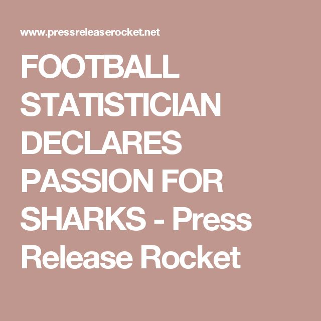 FOOTBALL STATISTICIAN DECLARES PASSION FOR SHARKS - Press Release Rocket