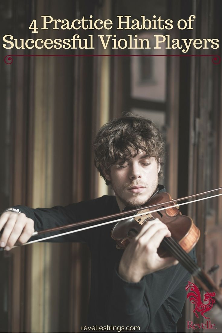 Although all violinists have their own individual regimen, by incorporating these practice habits and visualization techniques, you can develop your own deliberate practice style and begin seeing remarkable results. http://www.connollymusic.com/revelle/blog/4-practice-habits-of-successful-violin-players @revellestrings