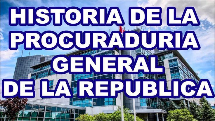 Historia de la procuraduría general de la República