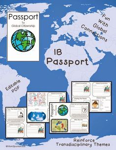 Passport to Global Citizenship for International Baccalaureate Students. Fun with Transdisciplinary Themes. Perfect for the PYP classroom.