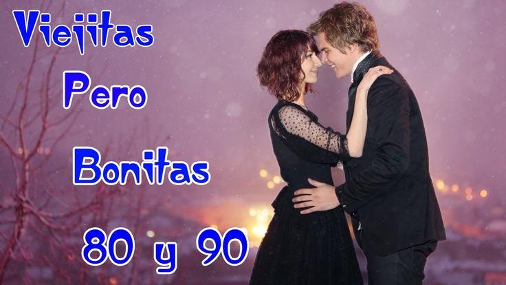 Viejitas pero bonitas de los 80 y 90 en español - Baladas Romanticas Mix...
