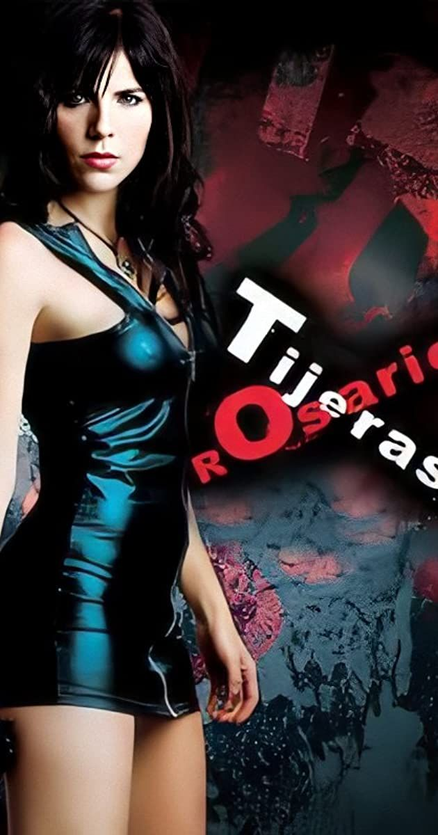 Rosario Tijeras 2010 Netflix In And Out Movie Model Poses