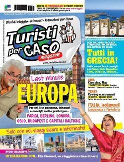 Turistipercaso Magazine - Numero speciale: Last minute in Europa! - Viaggi, vacanze e turismo: Turisti per Caso