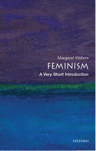 Feminism: A Very Short Introduction (Very Short Introductions) by Margaret Walters, http://www.amazon.co.uk/dp/B000SH830O/ref=cm_sw_r_pi_dp_K4xBvb100FFE2