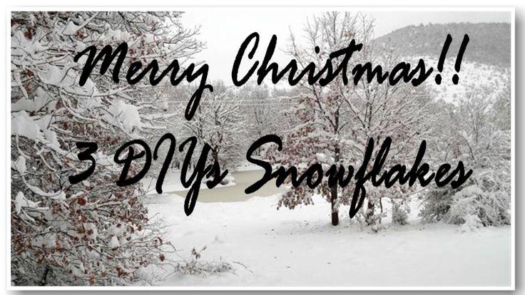 Christmas 2016 - 3 DIYs Snowflakes / Νιφάδες Χιονιού