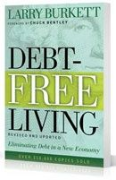 Debt-Free Living has sold more than 350,000 copies in the two decades since Larry Burkett first laid down the challenge to live debt-free lives. And now, on the heels of the debt-fueled debacle that was 2008-2009, we need this message now, more than ever.