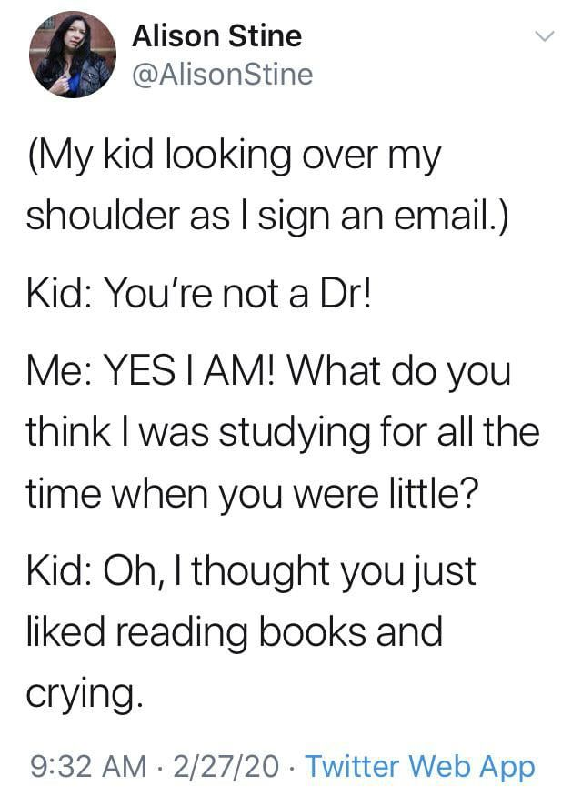 You Re Not A Dr In 2020 Memes Tumblr Funny Funny Quotes