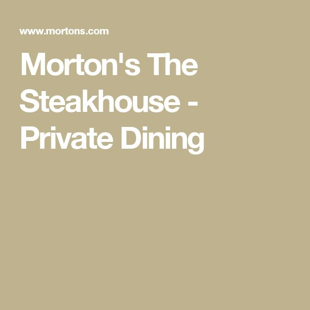 Morton's The Steakhouse - Private Dining
