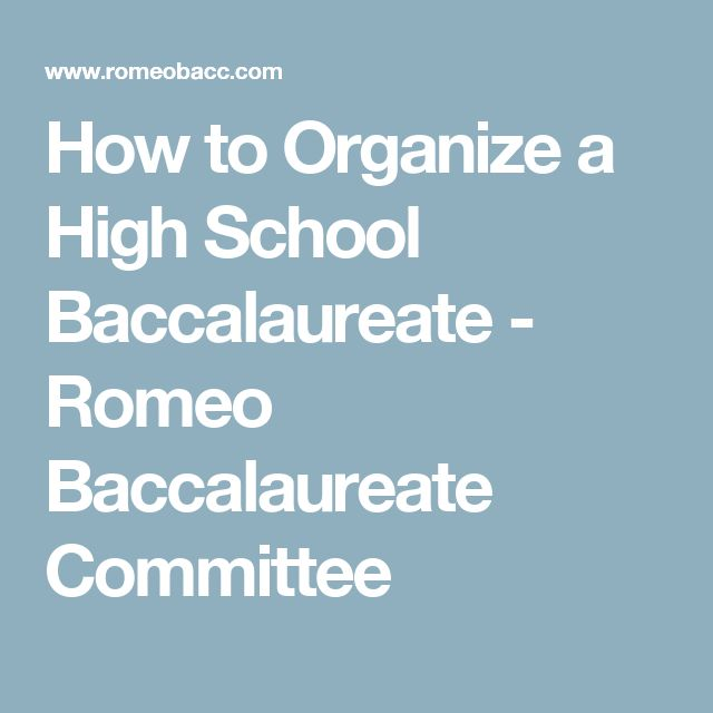 How to Organize a High School Baccalaureate - Romeo Baccalaureate Committee