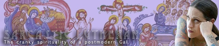 """By a Lutheran pastor, """"the cranky spirituality of a postmodern Gal."""""""