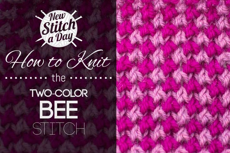 How to Knit the Two-Color Bee Stitch