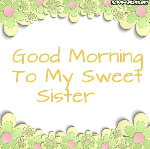 Good Morning Sister Flower Background Images My Collection Good