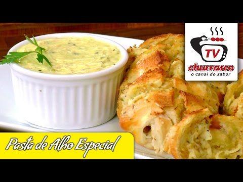 Receita de Pasta de Alho Especial - Tv Churrasco - Receita para Churrasco - YouTube