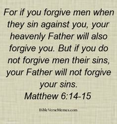 BIBLE QUOTES ABOUT FORGIVENESS image quotes at hippoquotes.com