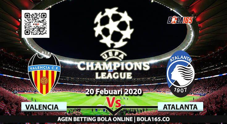 Bola165 Prediksi Skor Valencia Vs Atalanta Di Babak 16 Besar Liga Uefa Champions Pada Hari Kamis 20 Februari 2020 In 2020 With Images Sport Team Logos Team Logo Juventus Logo