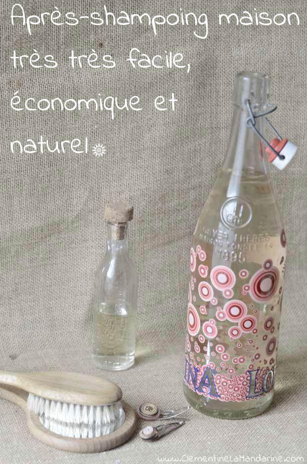 Après-shampoing maison très facile, très économique et super écologique