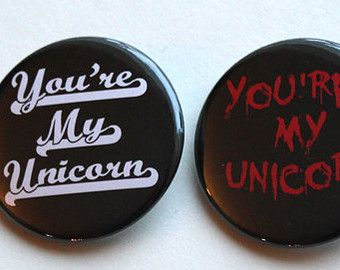 You're My Unicorn | Meg & Cas - SPN | 1.5 inch buttons, magnets or keychain