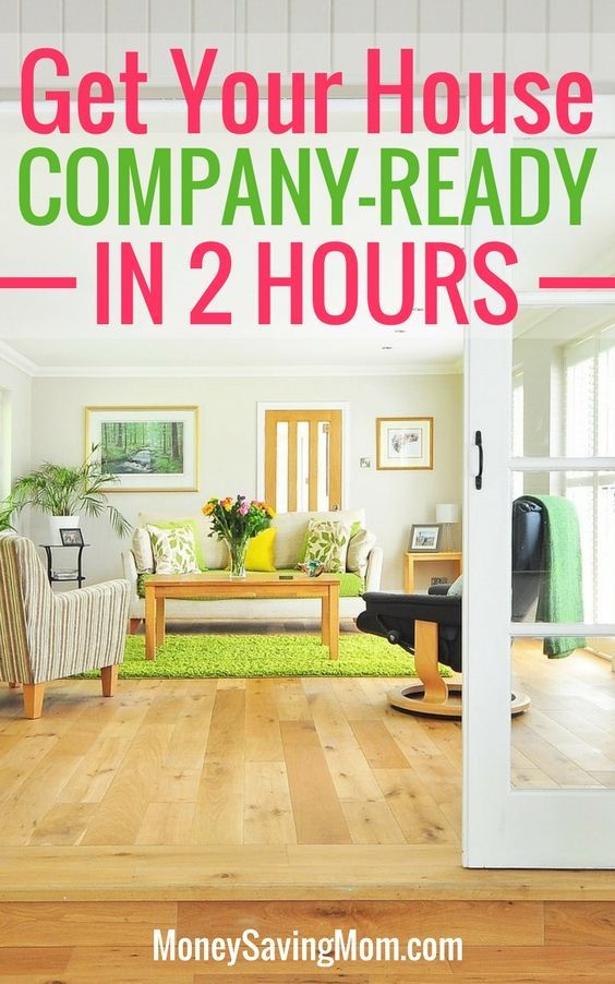 Get your house clean and company-ready in just 2 hours -- even during the holidays!!