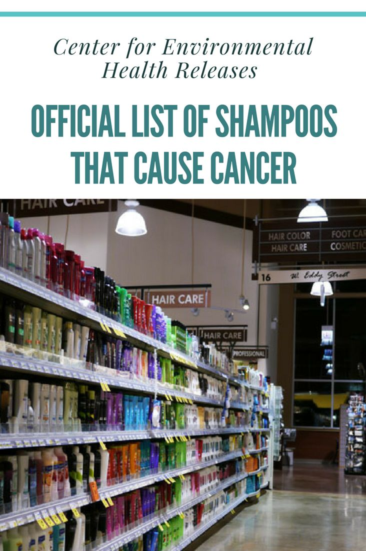 Center for Environmental Health Releases Official List Of Shampoos That Cause Cancer - Your shampoo could be deadly. Check to see if yours is on the list: