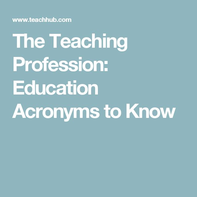 The Teaching Profession: Education Acronyms to Know