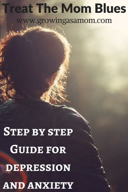 Fight Depression with the Guide for How to Treat It! #depression #growingasamom #momblues #stayathomemom #postpartumdepression #depressionanxiety