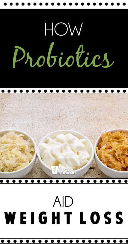 How Probiotics Aid Weightloss