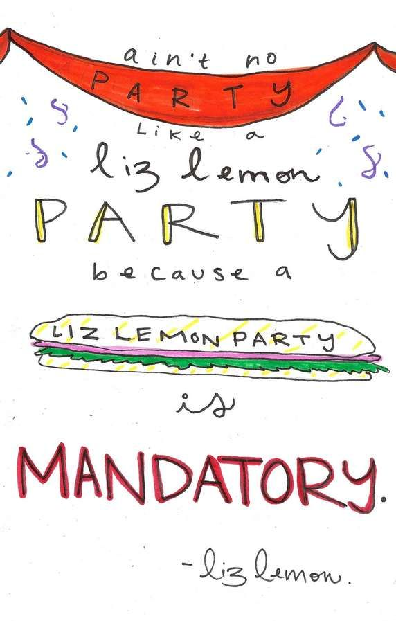 Liz Lemon party...@Mary Bryce Hargis @Deborah Hargis