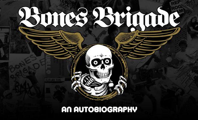 Watch : BONES BRIGADE An Autobiography