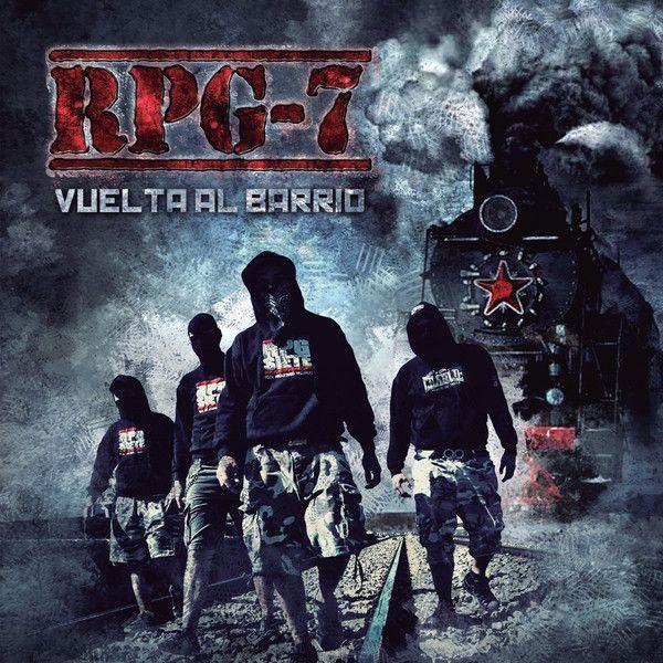 RPG-7 - Vuelta Al Barrio LP http://redstar73.com/tienda/rpg7-vuelta-al-barrio-lp-p-4108.html