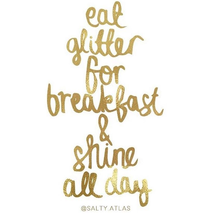 Eat glitter for breakfast Brunch quotes, Breakfast