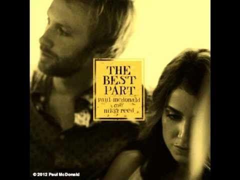 ▶ The Best Part - Nikki Reed & Paul McDonald - YouTube