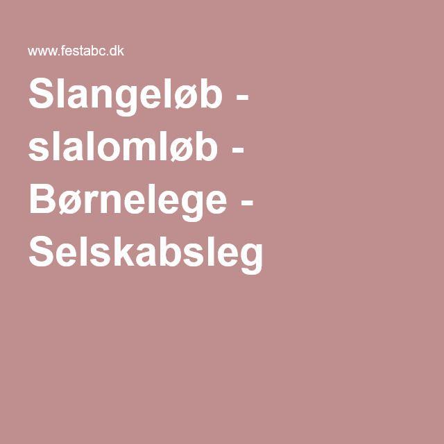 Slangeløb - slalomløb - Børnelege - Selskabsleg