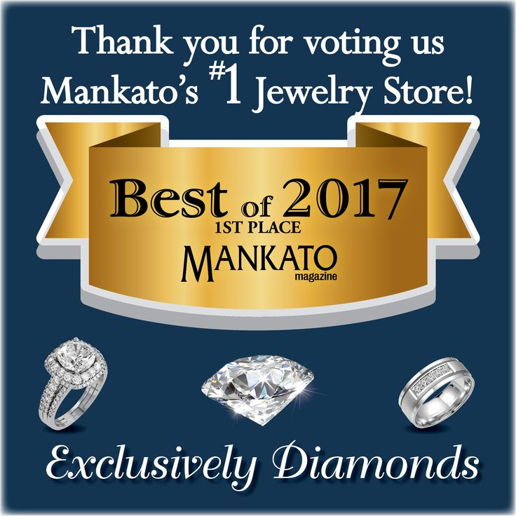 We are honored to receive 1st place for the best jewelry store in Mankato, thank you! We appreciate your business and can't wait to find your next perfect piece. | #ThankYou #Jewelry #Mankato #Minnesota ExclusivelyDiamonds.com