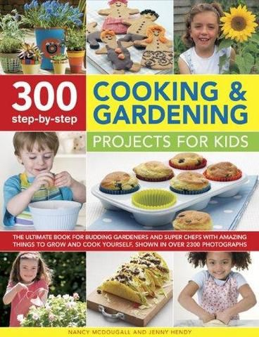 300 Step-by-step Cooking and Gardening Projects for Kids by Nancy McDougall.  Suitable for budding gardeners and chefs, a guide to cooking and gardening presents a range of more than three hundred activities and simple recipes--from growing fruits and vegetables to cooking them for delicious results--all shown in clear, color photographs.