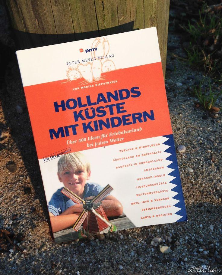 Hollands Küste mit Kindern - Reiseführer - Peter Meyer Verlag