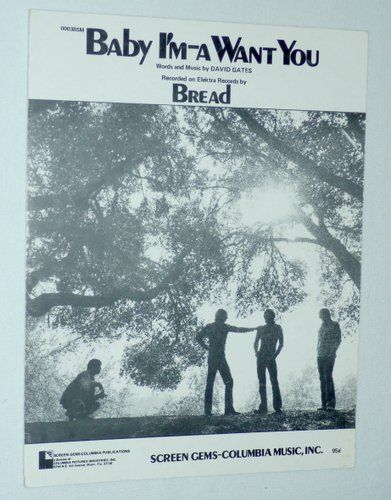 """Baby I'm-a Want You"" is a popular song by the American pop-rock band Bread. The single was released in October 1971 (see 1971 in music). It became the title track for the album of the same name, released in January 1972. Buy sheet music for $3.98 only"