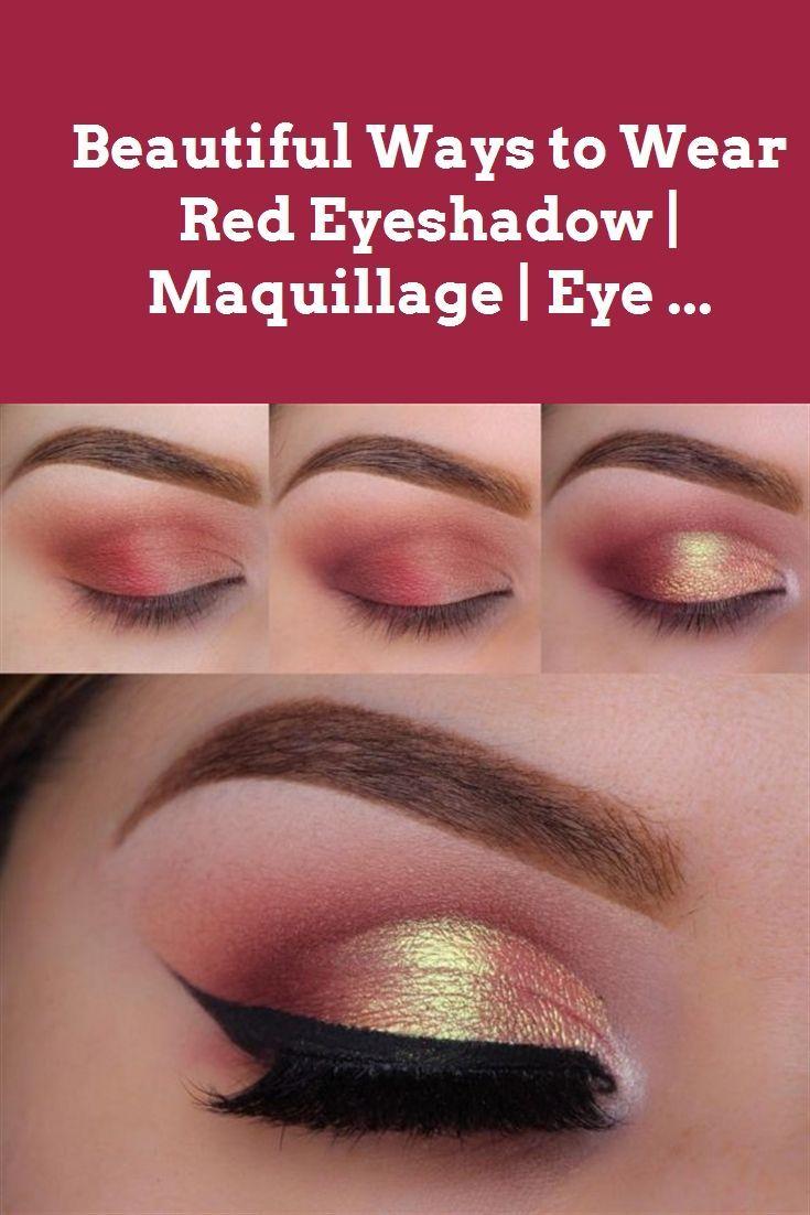 Beautiful Ways to Wear Red Eyeshadow   Maquillage   Eye … #eye makeup #makeup …