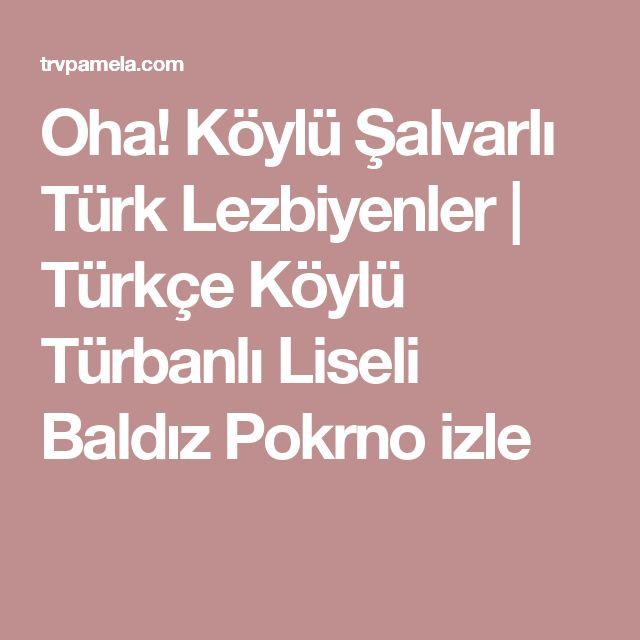 Oha! Köylü Şalvarlı Türk Lezbiyenler | Türkçe Köylü Türbanlı Liseli Baldız Pokrno izle