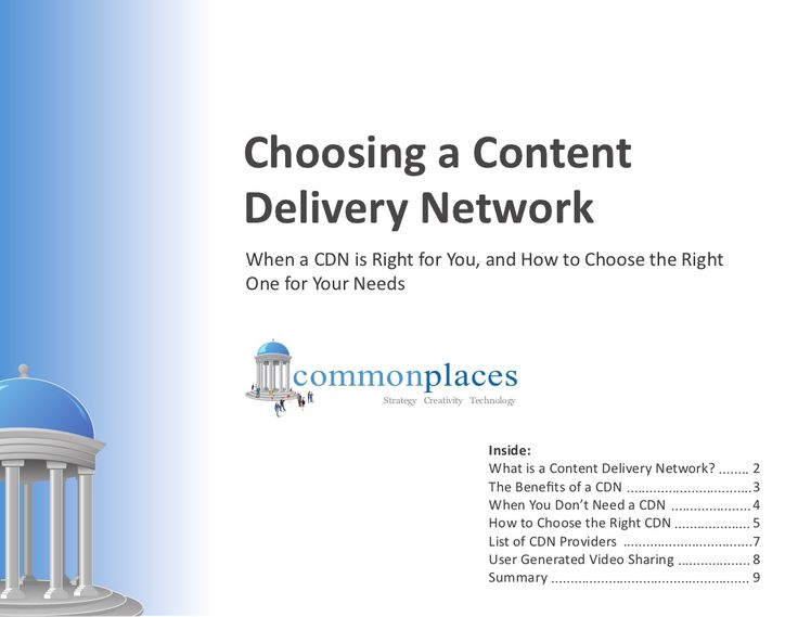 When a CDN (Content Delivery Network) is right for you and how to choose one for your needs of getting media onto your website. Via CommonPlaces