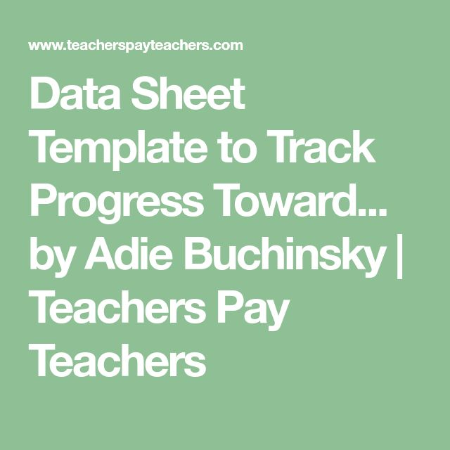 Data Sheet Template to Track Progress Toward... by Adie Buchinsky | Teachers Pay Teachers
