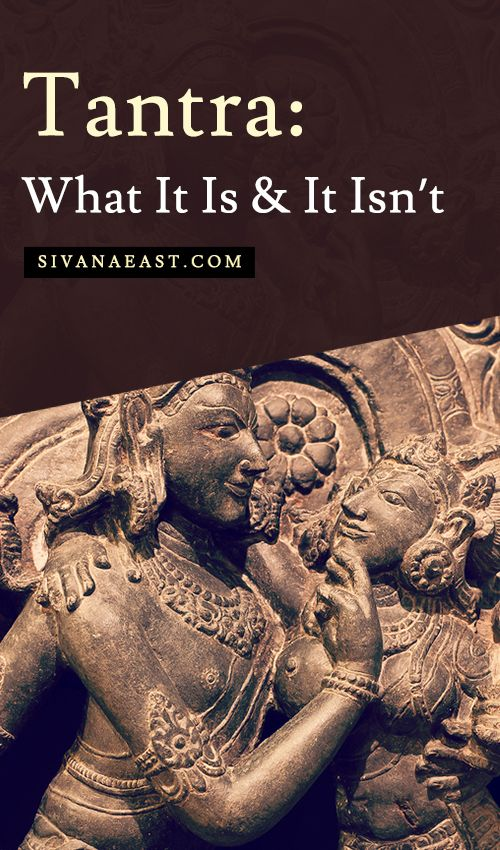 Tantra: What It Is And It Isn't