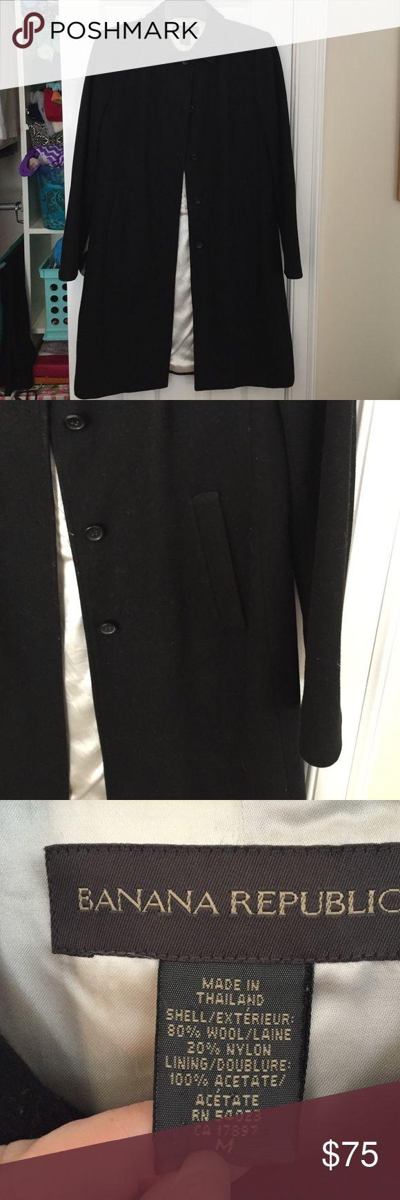 Black wool Banana Republic Coat Beautiful BR wools coat. Classic black, goes from casual to dressy! Banana Republic Jackets & Coats